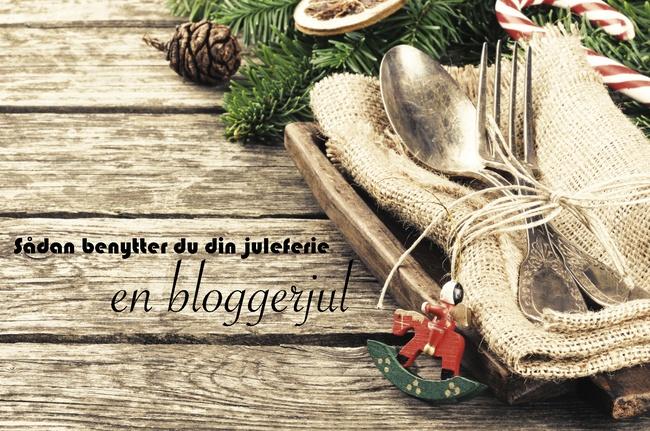 Sådan kan man som blogger benytte juleferien