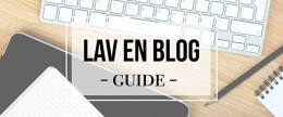 Hvordan laver man en blog (opdateret 2018)