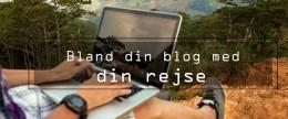 Bland din blog med din rejse