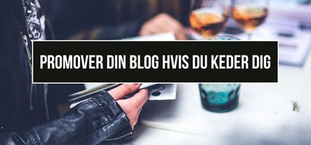 Promover din blog når du keder dig