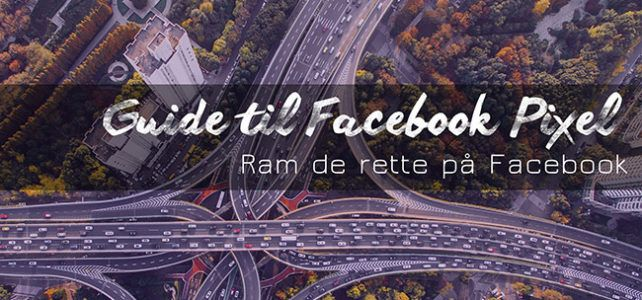 Guide til Facebook Pixel