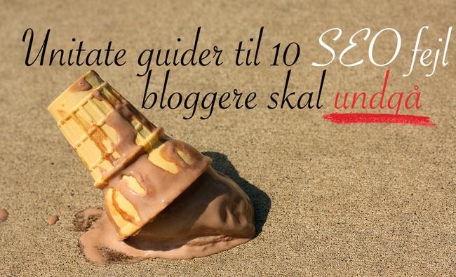 10 SEO fejl bloggere skal undgå