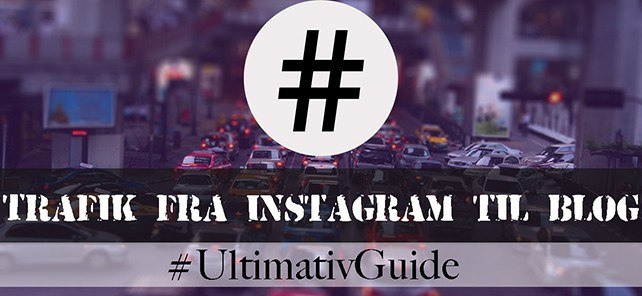 Skab trafik fra din Instagram-profil til din blog