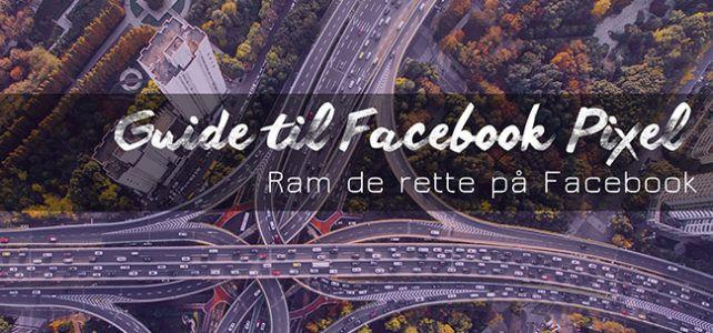 Guide til Facebook Pixel